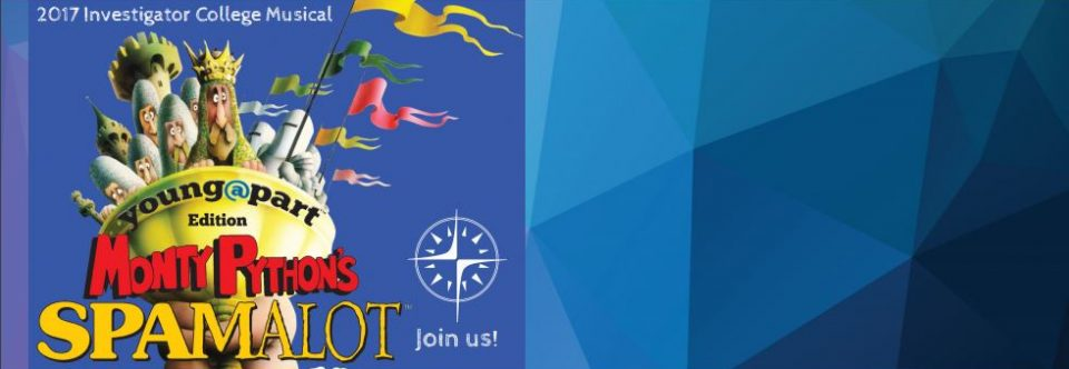 2017 College Musical Spamalot is coming soon!